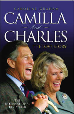 Camilla and Charles: The Love Story (Paperback)