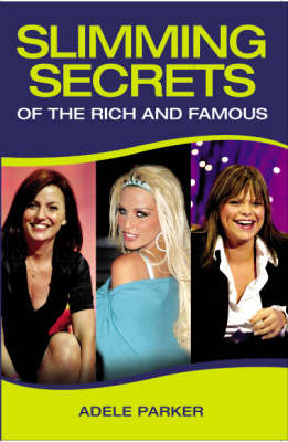 Slimming Secrets of the Rich and Famous (Paperback)