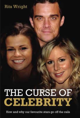 The Curse of Celebrity (Hardback)