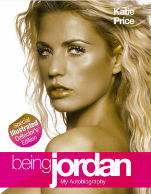 Being Jordan: Illustrated Edition (Hardback)