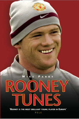 Rooney Tunes (Hardback)