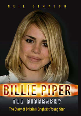 Billie Piper: The Biography (Paperback)