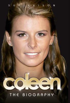 Coleen: The Biography (Hardback)