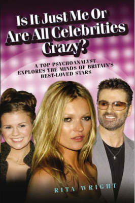 Is it Just Me or are All Celebrities Crazy (Paperback)