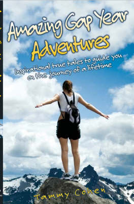 Amazing Gap Year Adventures (Paperback)