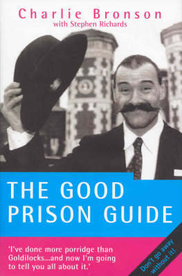 The Good Prison Guide (Paperback)