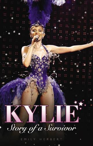 Kylie: Story of a Survivor (Hardback)