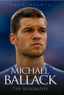 Michael Ballack: The Biography (Hardback)