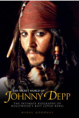 The Secret World of Johnny Depp (Paperback)