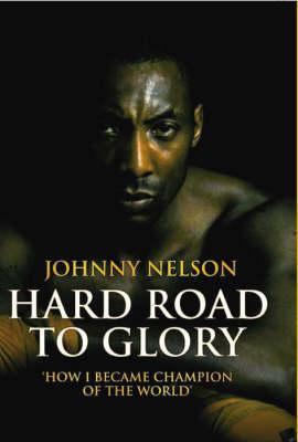 Hard Road to Glory (Hardback)