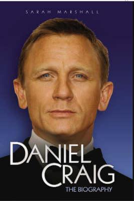 Daniel Craig: The Biography (Hardback)
