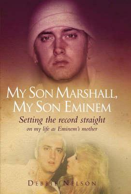 My Son Marshall, My Son Eminem (Hardback)