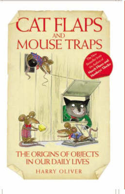 Cat Flaps and Mouse Traps (Hardback)