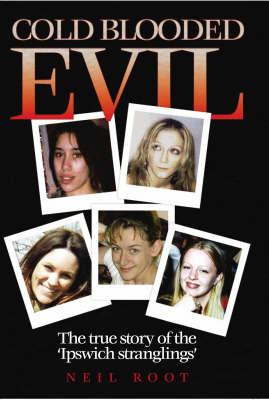 Cold Blooded Evil (Paperback)