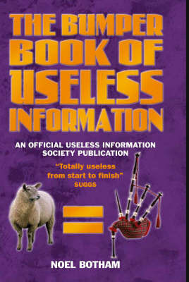 The Bumper Book of Useless Information (Hardback)