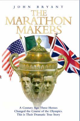 The Marathon Makers (Hardback)