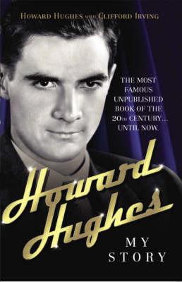 Howard Hughes: My Story (Paperback)