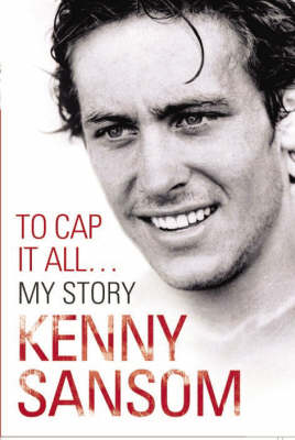Kenny Sansom: to Cap it All (Hardback)