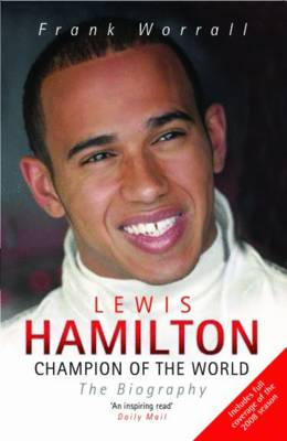 Lewis Hamilton, Champion of the World: The Biography (Paperback)