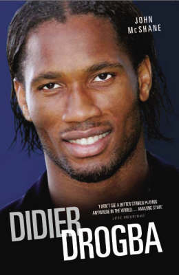 Didier Drogba: Portrait of a Hero (Paperback)