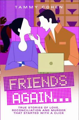 Friends Again &: True Stories of Love, Reconciliation and Murder (Paperback)