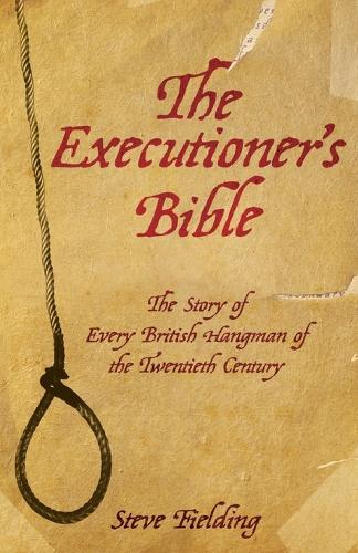 Executioner's Bible (Paperback)