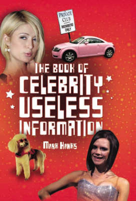Book of Celebrity Useless Information (Hardback)