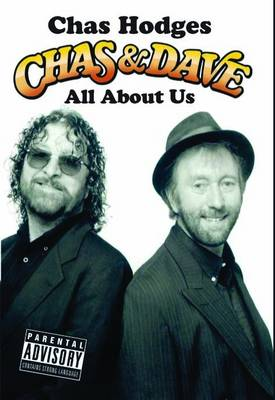 Chas and Dave - All About Us (Hardback)