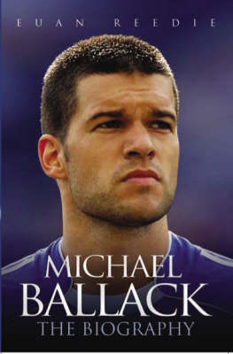 Michael Ballack: The Biography (Paperback)