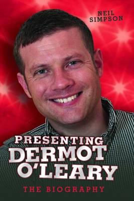 Presenting Dermot O'Leary (Hardback)