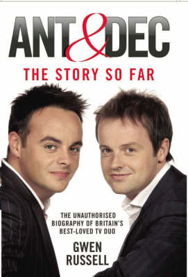 Ant and Dec: The Story So Far (Hardback)