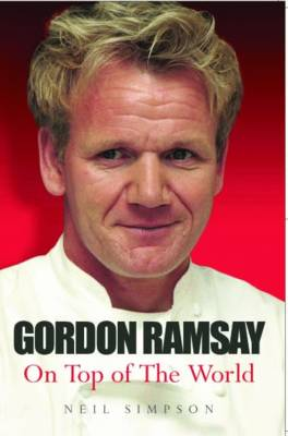 Gordon Ramsay: On Top of the World (Paperback)