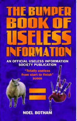 The Bumper Book of Useless Information (Paperback)