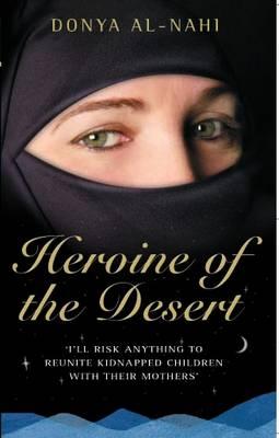 Heroine of the Desert (Paperback)