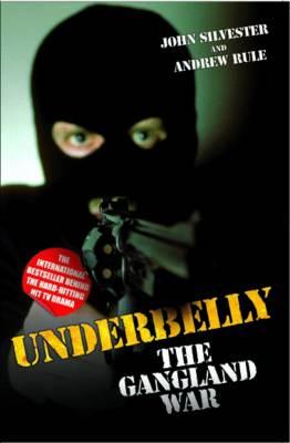 Underbelly: The Gangland War (Paperback)