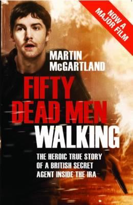 Fifty Dead Men Walking (Paperback)