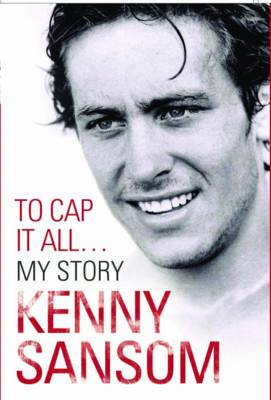 Kenny Sansom: to Cap it All (Paperback)