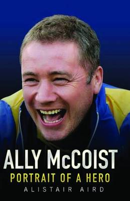 Ally McCoist: Portrait of a Hero (Paperback)