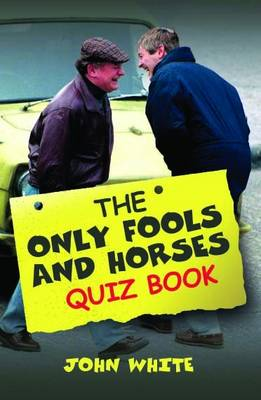 """The """"Only Fools and Horses"""" Quiz Book (Paperback)"""