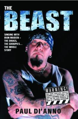 Beast: The Drugs, the Groupies...the Whole Story (Paperback)