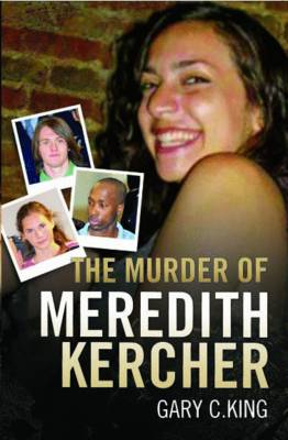 The Murder of Meredith Kercher (Paperback)