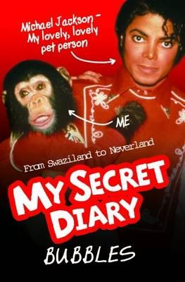 Bubbles: My Secret Diary (Paperback)