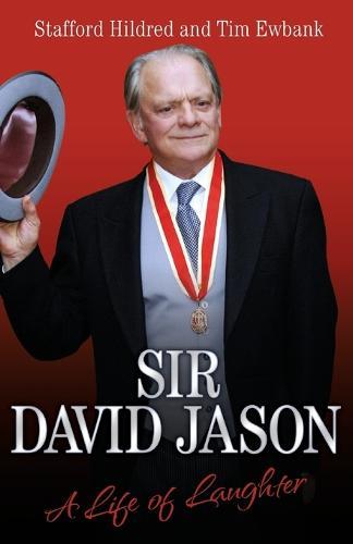 Sir David Jason: A Life of Laughter (Paperback)