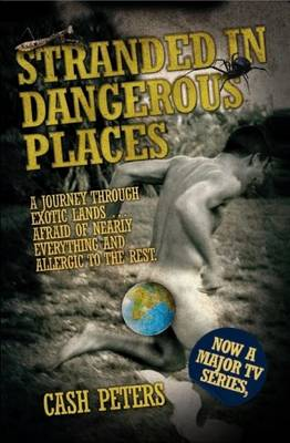 Stranded in Dangerous Places (Paperback)