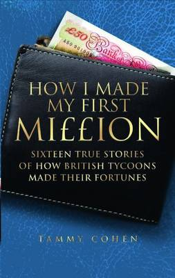 How I Made My First Million (Paperback)