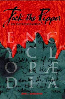 Jack the Ripper - an Encyclopaedia (Paperback)