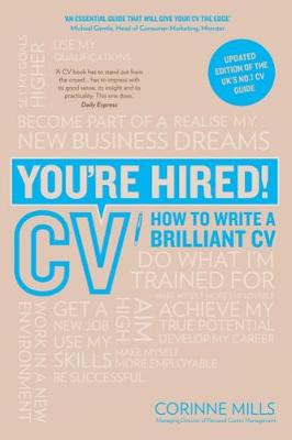 You're Hired! CV: How to Write a Brilliant Cv - You're Hired! (Paperback)