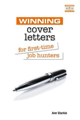 Winning Cover Letters for First-time Job Hunters - Winning Series (Paperback)