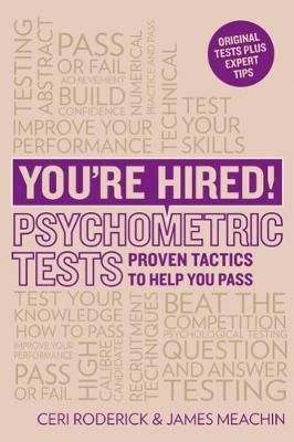 You're Hired! Psychometric Tests: Proven Tactics to Help You Pass - You're Hired! (Paperback)