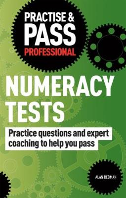 Practise & Pass Professional: Numeracy Tests - Practise & Pass Professional (Paperback)